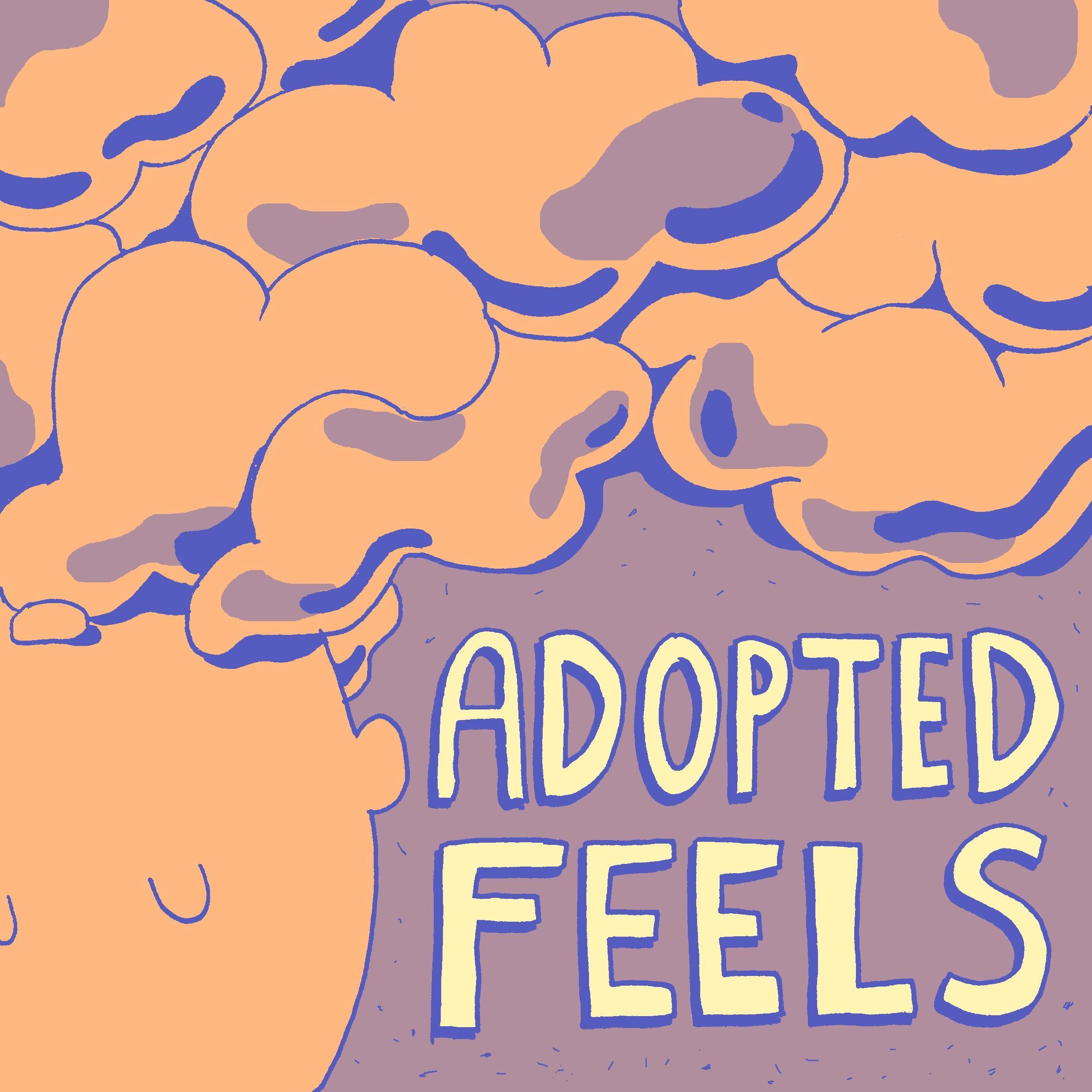 Adopted Feels