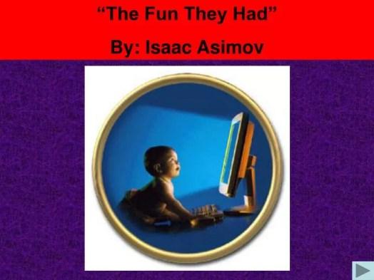 """תוצאת תמונה עבור the Fun They Had """"asimov"""
