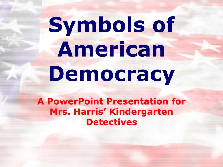 Ppt Symbols Of American Democracy Powerpoint