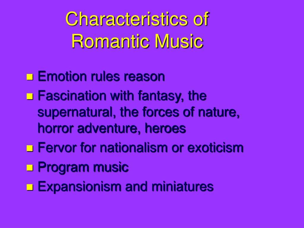 Romantic Era Music Characteristics
