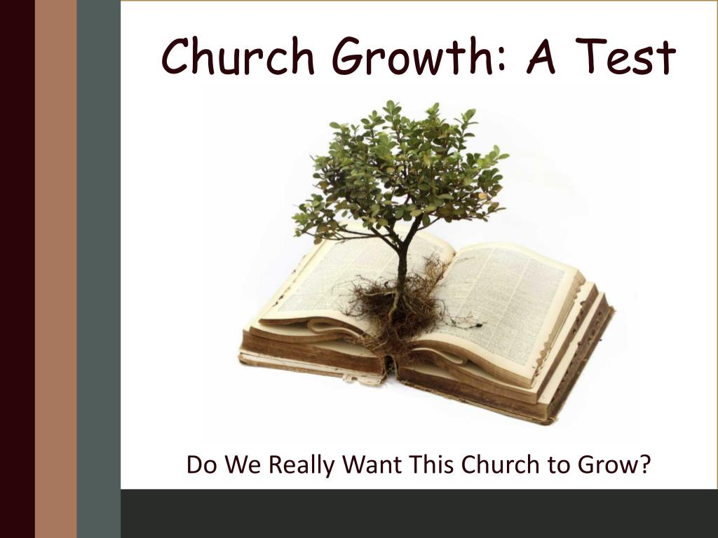 PPT Church Growth A Test PowerPoint Presentation ID