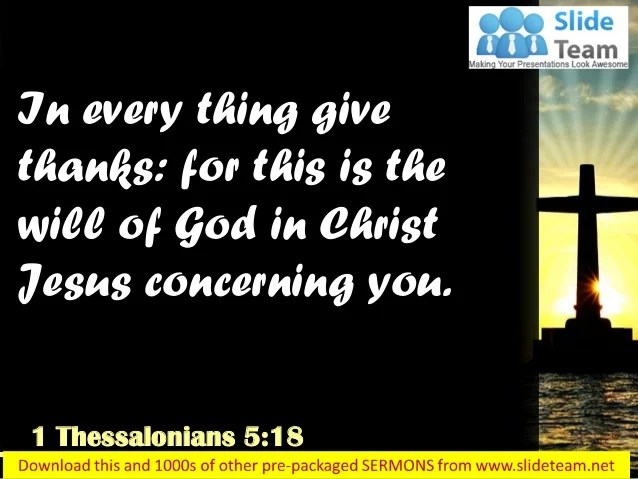 0514 1 Thessalonians 518 Give Thanks In All Circumstances