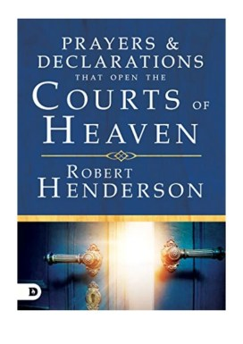 Image result for prayers and declarations that open the courts of heaven pdf