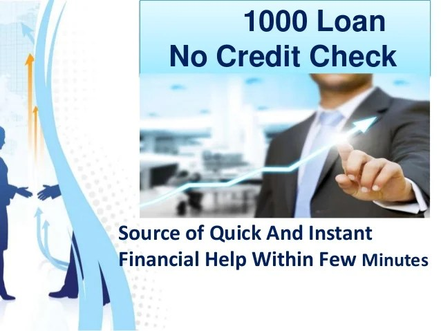 1000 Loans No Credit Check - Perfectly Overcome Your Short ...