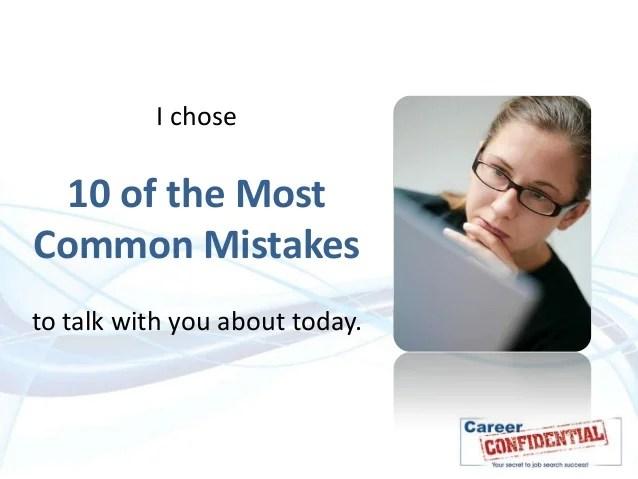 10 resume mistakes to avoid