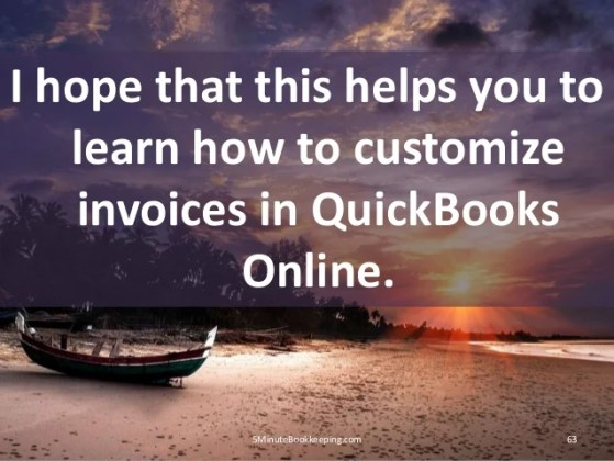 How to Customize Invoice in QuickBooks Online 625MinuteBookkeeping com  63