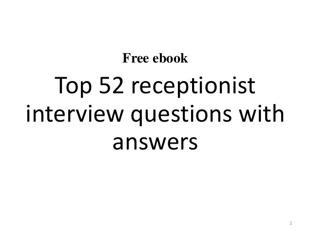 Superb Top 52 Receptionist Interview Questions And Answers Pdf