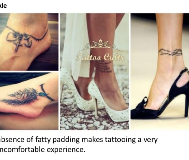 Ankle Absence Of Fatty Padding Makes Tattooing A Very Uncomfortable Experience