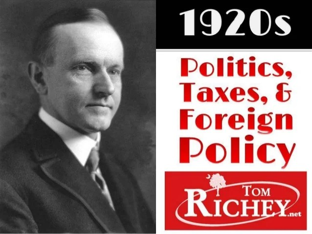 1920s politics taxes and foreign policy us history