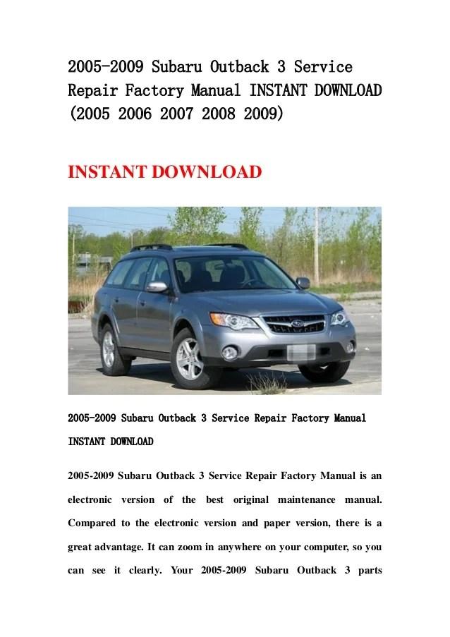 2005 2009 subaru outback 3 service repair factory manual