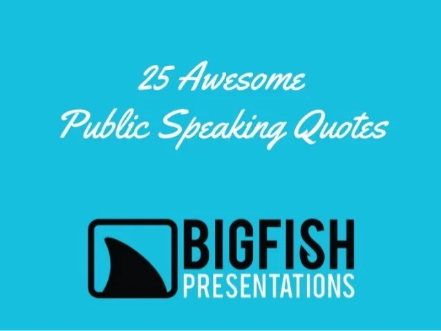 Quotes Giving Presentations