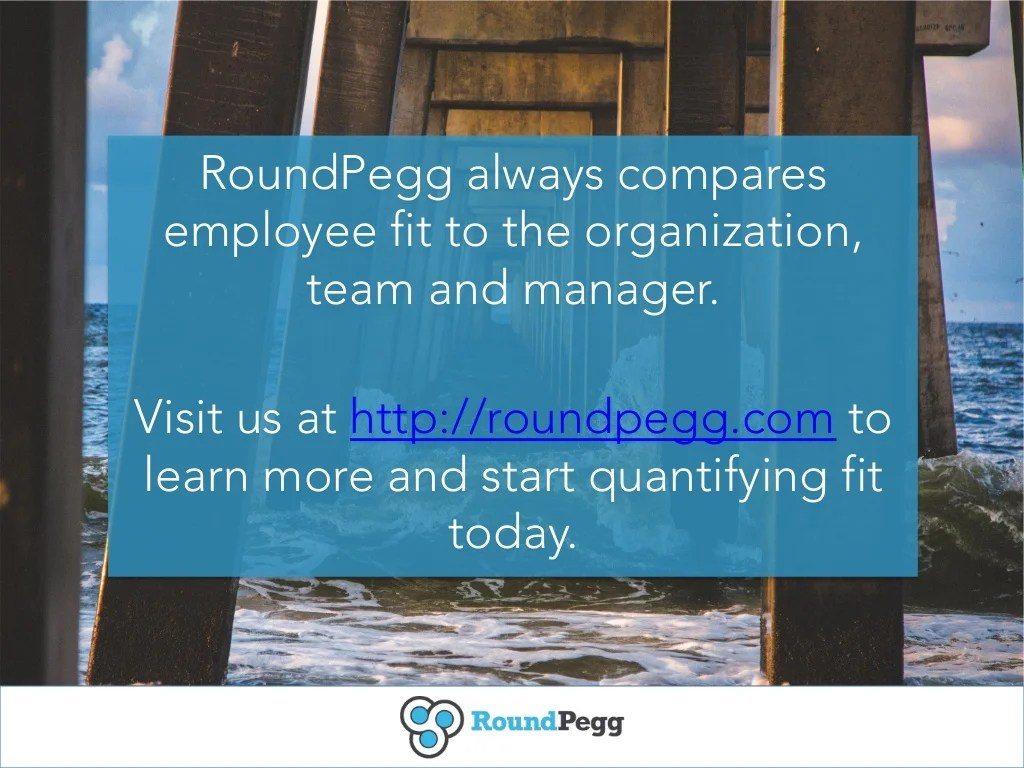 Roundpegg Always Compares Employee Fit