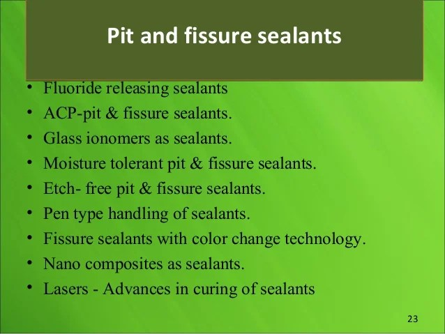 fluoride releasing sealents 25