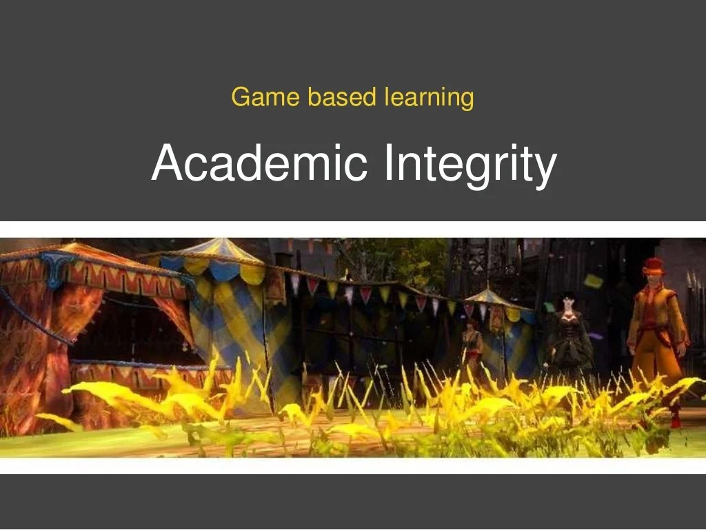 Academic Integrity Game Based Learning