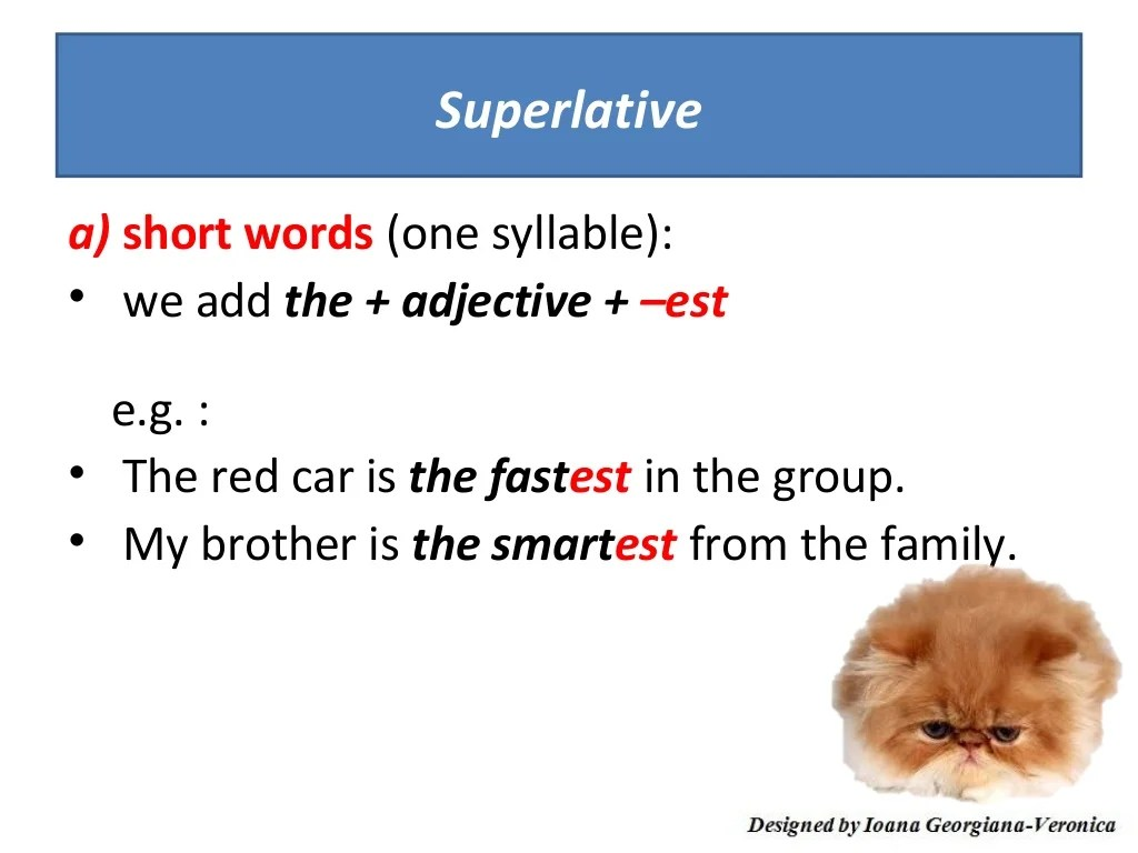 Adjectives Comparative Superlative
