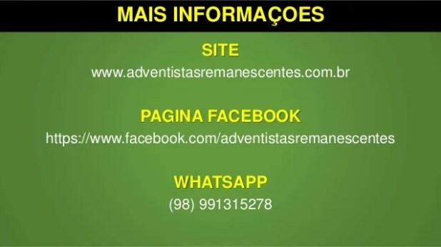 MAIS INFORMAÇOES SITE www.adventistasremanescentes.com.br PAGINA FACEBOOK https://www.facebook.com/adventistasremanescente...