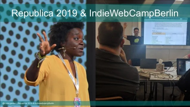 Republica 2019 and IndieWebCampBerlin 2019