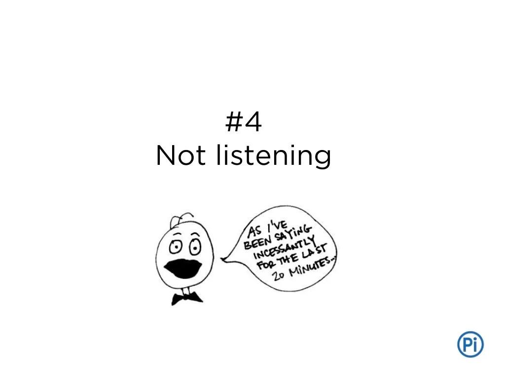 4 Not Listening