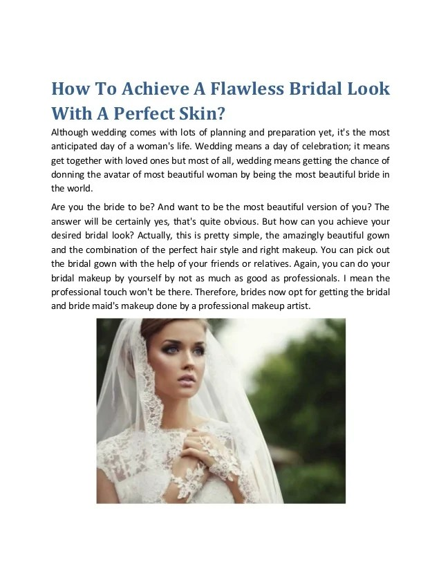 bridal hair and makeup boston how to achieve a flawless bridal look with a perfect skin although wedding comes with