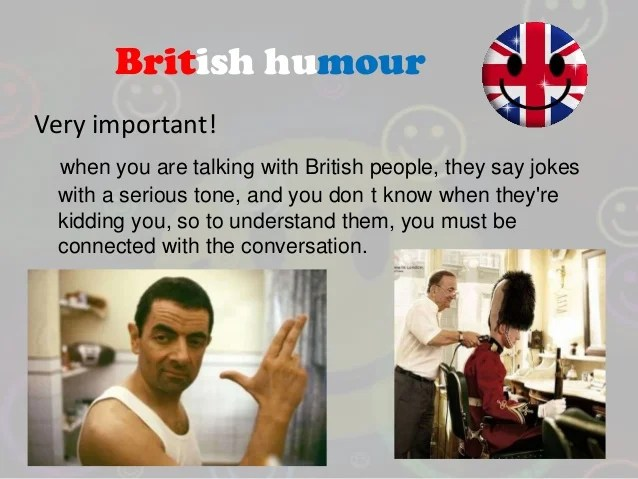 British Humour Old Blighty In A Nutshell English Jokes