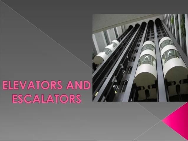 Elevators Amp Escalators