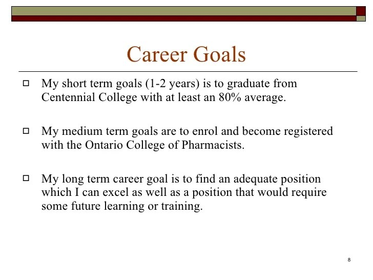 short and long term career goals