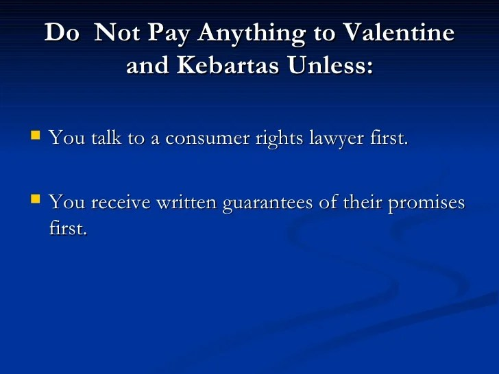 Stop Valentine Amp Kebartas Call 877 737 8617 For Legal Help