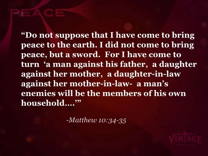 Image result for a man's enemies in Matthew 10:36-39
