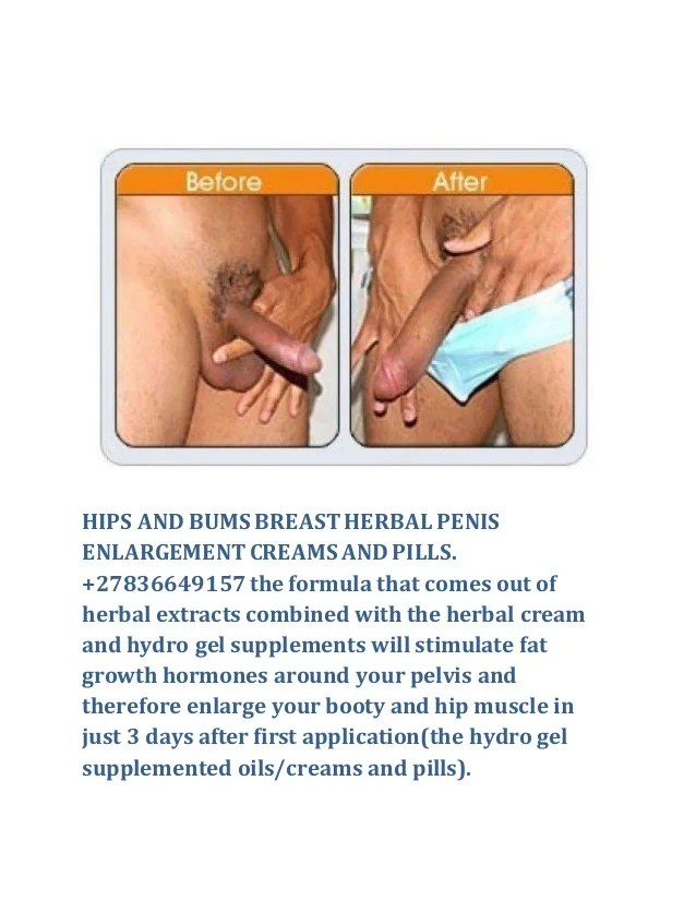 Hips And Bums Breastherbal Penis Enlargementcreams Andpills The Formula That Comes Out Of Herbal The Booty