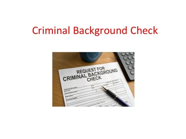 Criminal Background Check   Criminal Record Check