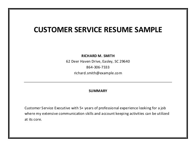 Sample Resume Summary Customer Service. Example Of A Resume