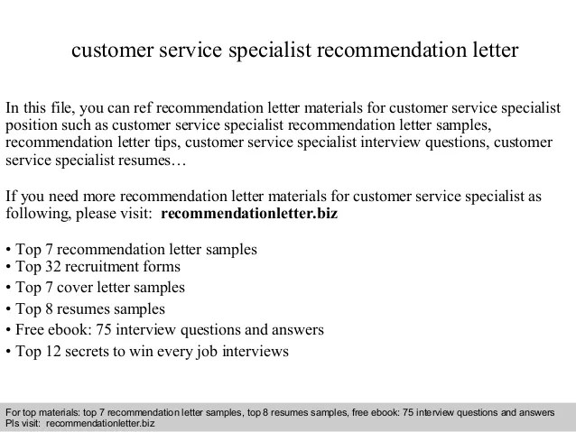 customer service specialist recommendation letter in this file you can ref materials for