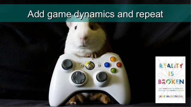 Add gamification and repeat