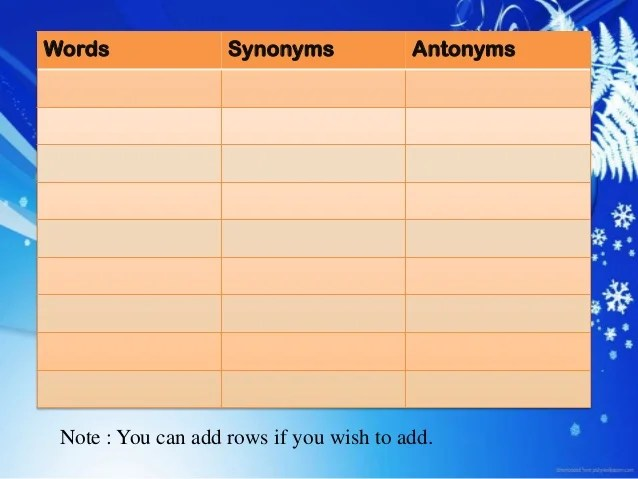 Write Antonyms Following Words