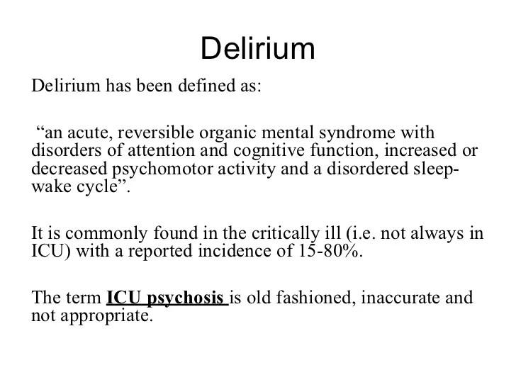 Icu Delirium Vs Psychosis