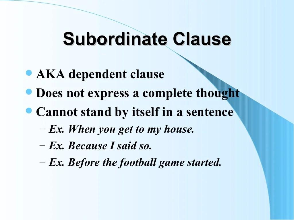Dependent Amp Subordinate Clauses