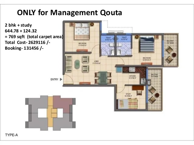 ONLY for Management Qouta 2 bhk + study 644.78 + 124.32 = 769 sqft (total carpet area) Total Cost- 2629116 /- Booking- 131...