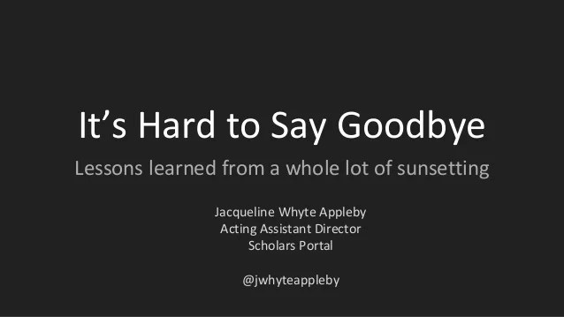 About Say Goodbye Hard Quotes Its