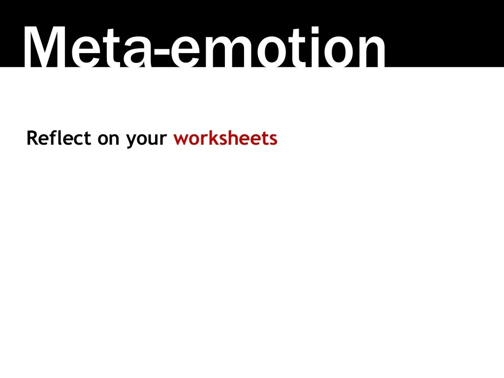 Meta Emotion Reflect On Your Worksheets