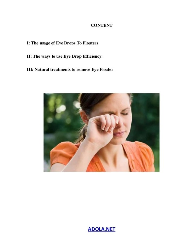 Eye Drops For Floaters, How To Get Rid Of Eye Floaters ...