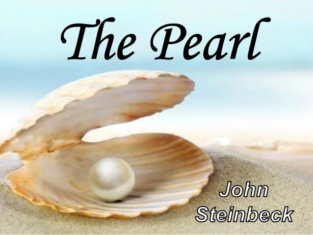 the pearl by john steinbeck final rewrite pmnewliteratures for more than 400 years the mistreatment of pearl incomes finally influenced the history of s northwest point it signifies a significant chapter in