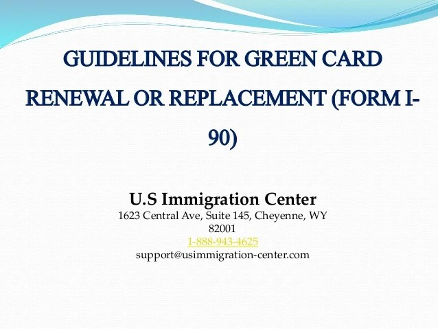 Green Card Renewal Form I 90 Infocard