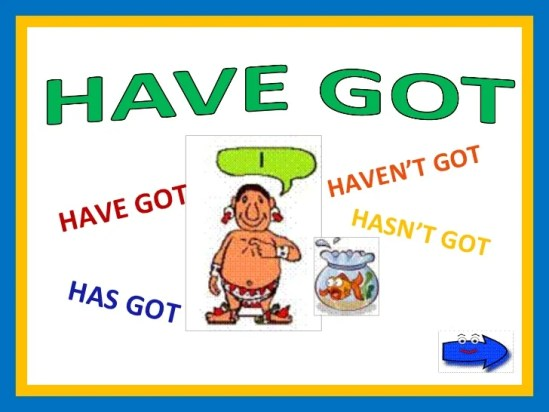 Image result for have got