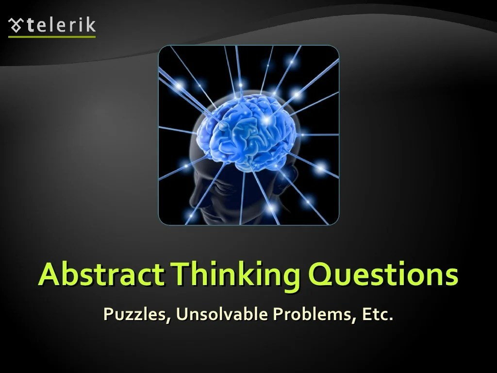 Abstract Thinking Questions Puzzles Unsolvable