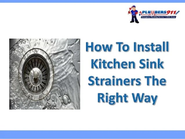 how to install kitchen sink strainers