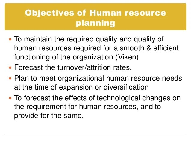 Objectives of Human Resource Planning