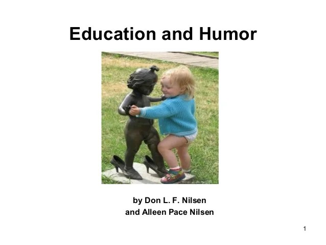 Effective Education Leaders Have A Sense Of Humor The Edvocate