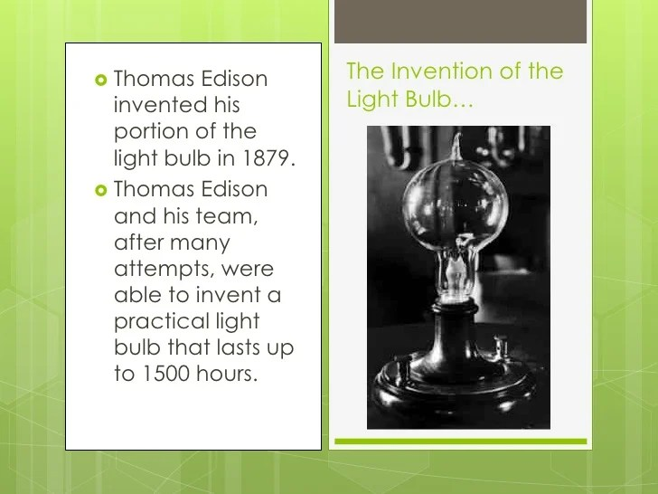Thomas Edison Invent Light Bulb