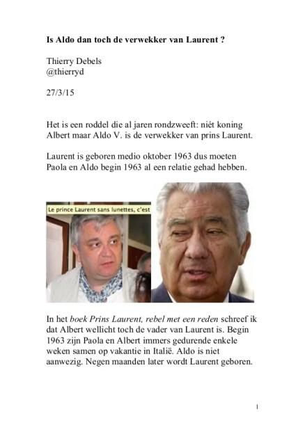 Is Aldo dan toch de verwekker van Laurent?