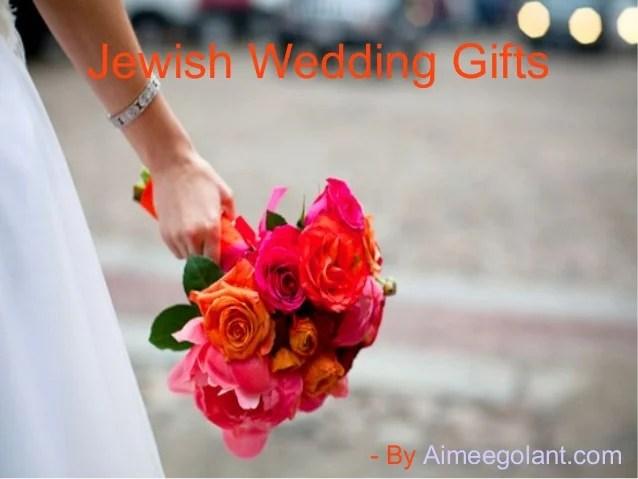 Eye-Catching Jewish Wedding Gifts
